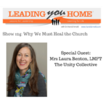 LYH124: Why We Must Heal the Church